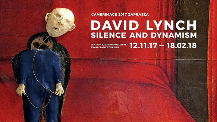 Wystawa / David Lynch. Silence And Dynamism